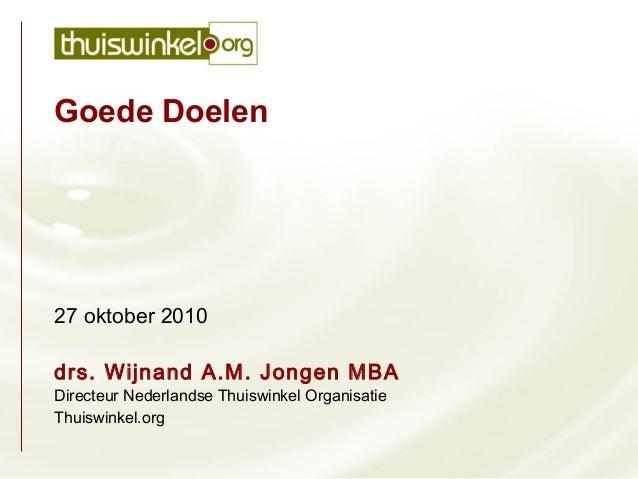 Thuiswinkel.org - Wijnand Jongen - NextSeminar 2010