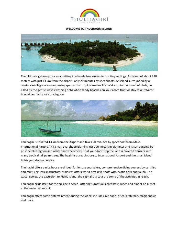 Thulhagiri Island Resort and Spa Maldives