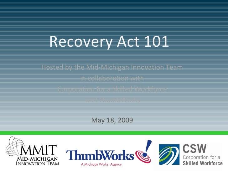 Thumb Recovery Act 101 Presentation