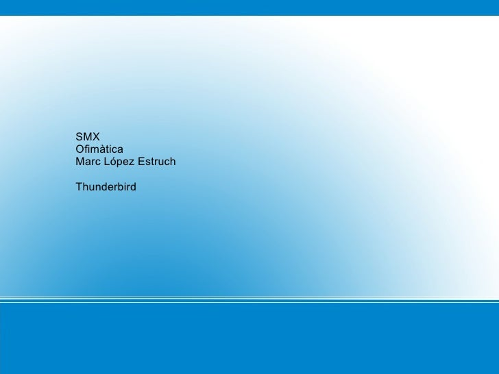 SMX Ofimàtica Marc López Estruch Thunderbird