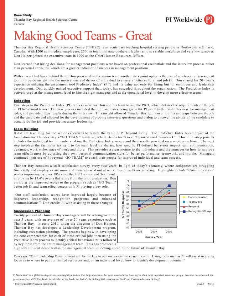 Case Study:Thunder Bay Regional Health Sciences CentreCanadaMaking Good Teams - GreatThunder Bay Regional Health Sciences ...
