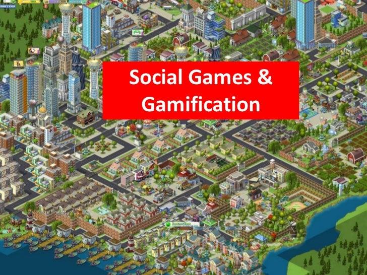 Social Games & Gamification<br />