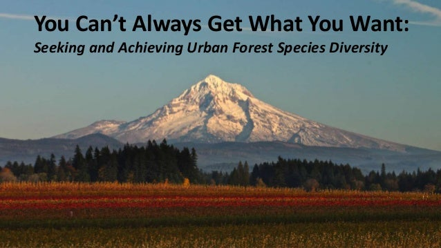 You Can't Always Get What You Want: Seeking, and Achieving, Urban Forest Species Diversity