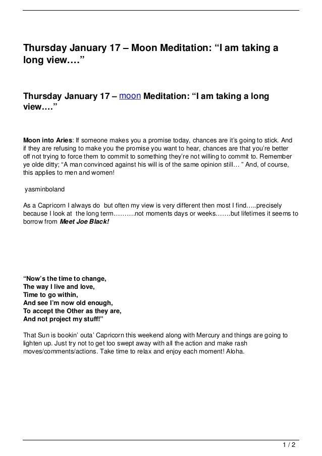 """Thursday January 17 – Moon Meditation: """"I am taking along view.…""""Thursday January 17 – moon Meditation: """"I am taking a lon..."""