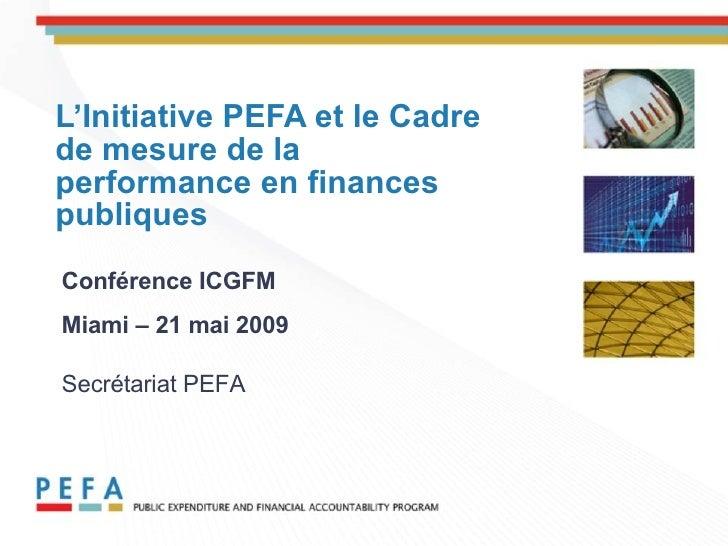 Session d'Atelier I: Evaluation de la Responsabilité Financière des Dépenses Publiques (PEFA)