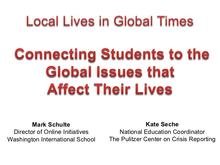 Mark Schulte Director of Online Initiatives Washington International School Kate Seche National Education Coordinator The ...