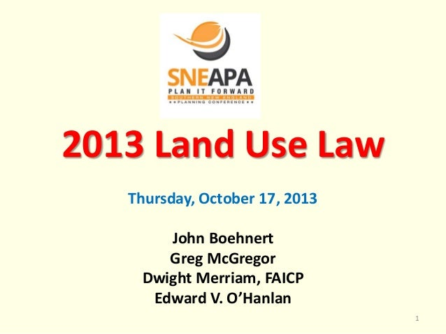 SNEAPA 2013 Thursday c1 1_45_land use law