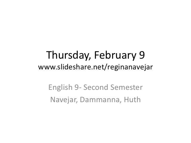 Thursday feb 9