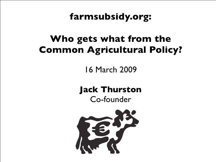 Jack Thurston - Farmsubsidy