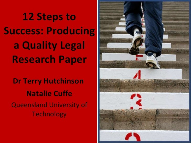 12 steps to success: producing a quality legal research paper