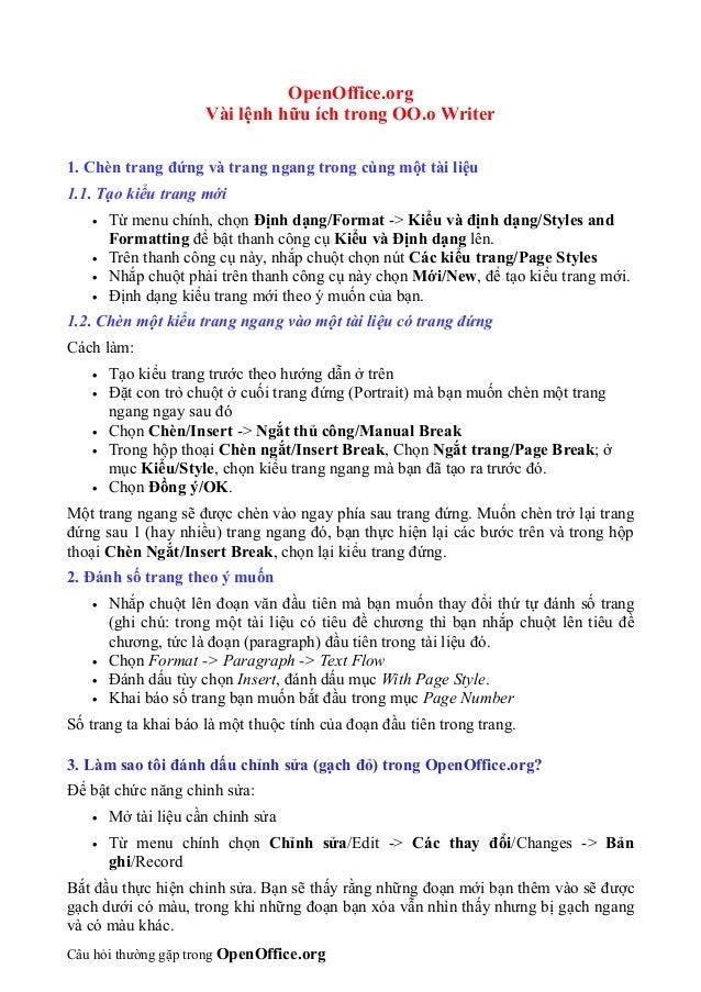 OpenOffice.org                     Vài lệnh hữu ích trong OO.o Writer1. Chèn trang đứng và trang ngang trong cùng một tài ...