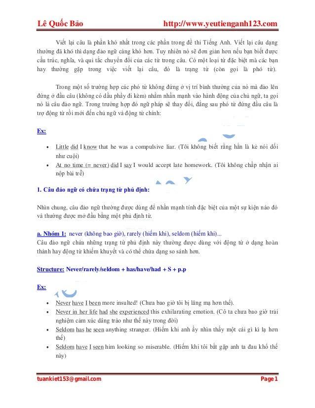 Lê Quốc Bảo  http://www.yeutienganh123.com  Viết lại câu là phần khó nhất trong các phần trong đề thi Tiếng Anh. Viết lại ...