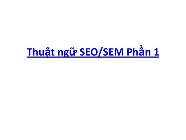 Thuật ngữ SEO/SEM Phần 1