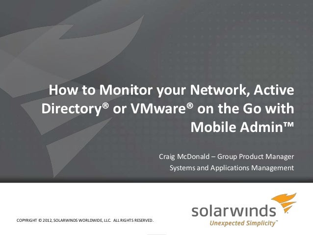 How to Monitor Your Network, Active Directory or VMware On the Go with SolarWinds Mobile Admin