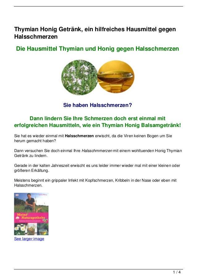Thymian Honig Getränk, ein hilfreiches Hausmittel gegenHalsschmerzen Die Hausmittel Thymian und Honig gegen Halsschmerzen ...