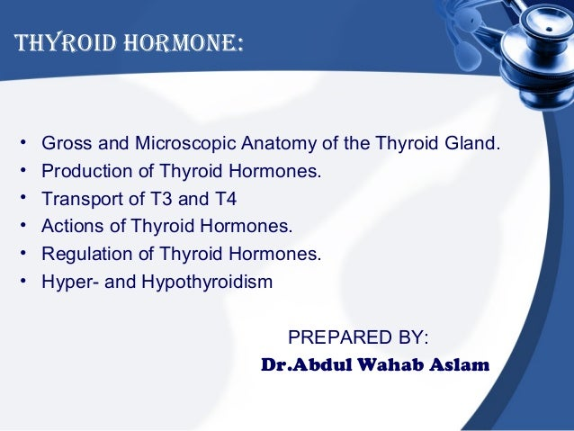 Thyroid Hormone