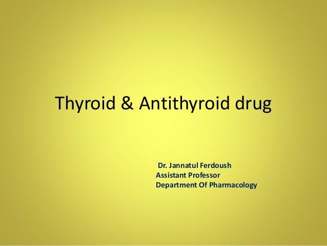 Thyroid & antithyroid drug