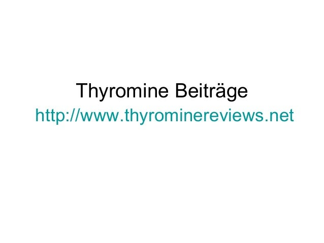 Thyromine Beiträge http://www.thyrominereviews.net