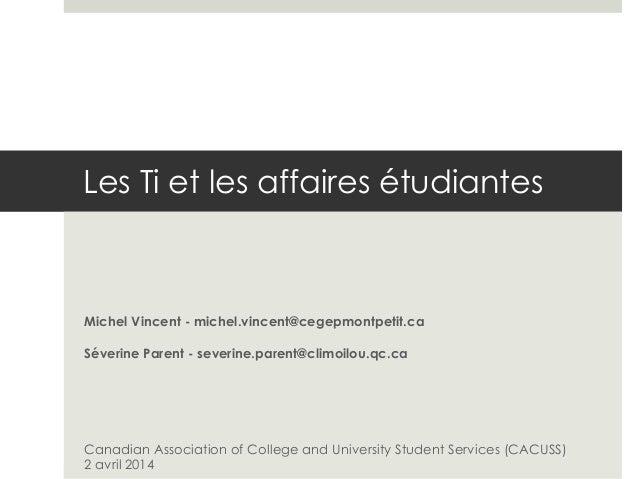 Les TI et les affaires étudiantes