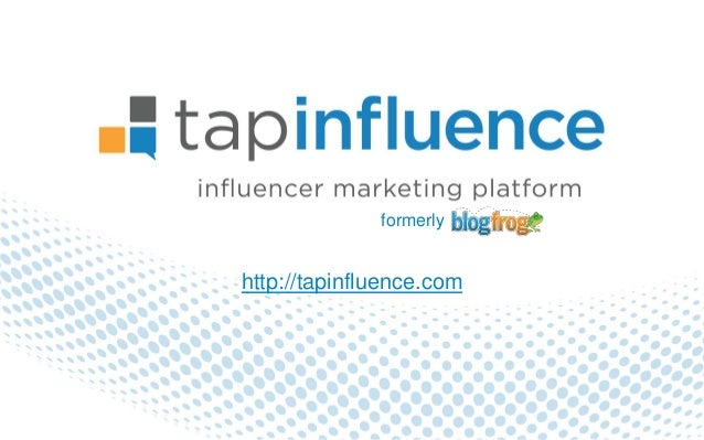 formerlyhttp://tapinfluence.com