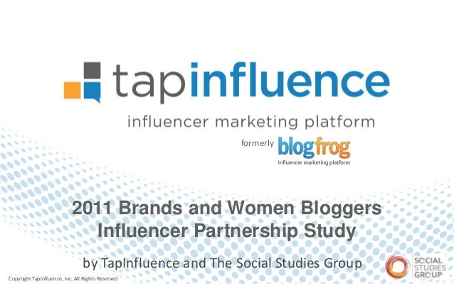 """TapInfluence and The Social Studies Group: """"Brands and Women Bloggers Influencer Partnership Study"""""""