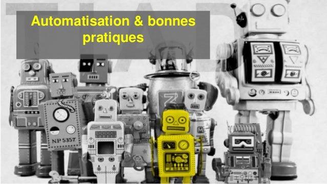 Automatisation & bonnes pratiques