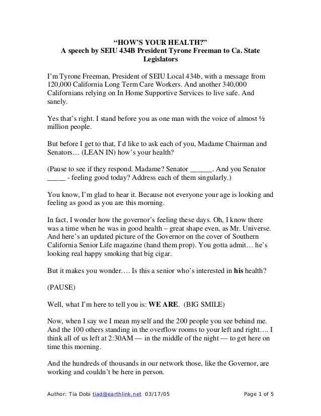 "Author: Tia Dobi tiad@earthlink.net 03/17/05 Page 1 of 5 ""HOW'S YOUR HEALTH?"" A speech by SEIU 434B President Tyrone Freem..."