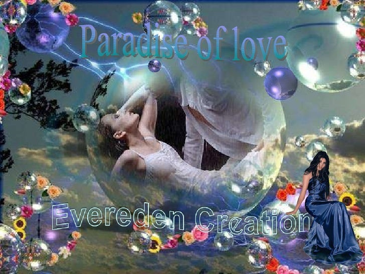 Paradise of love