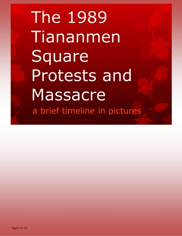 The 1989 Tiananmen Square Protests and Massacre