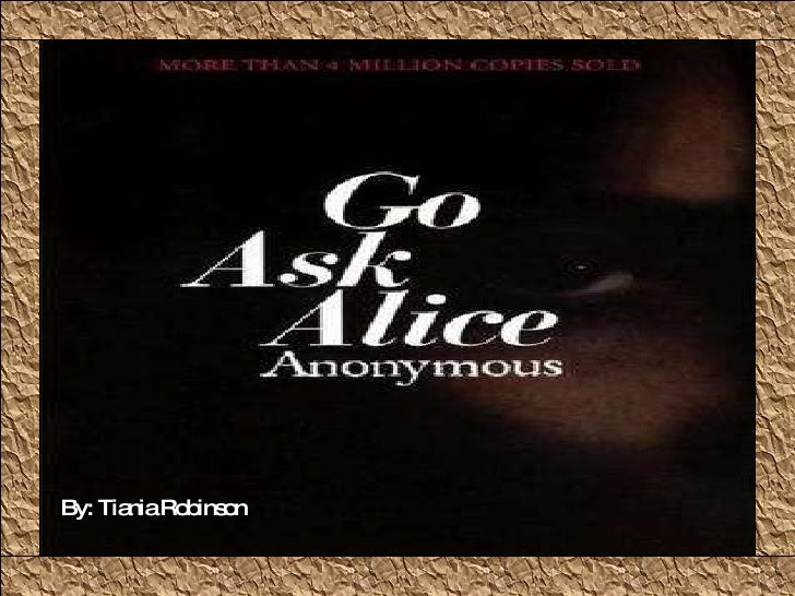 Go Ask Alice Project