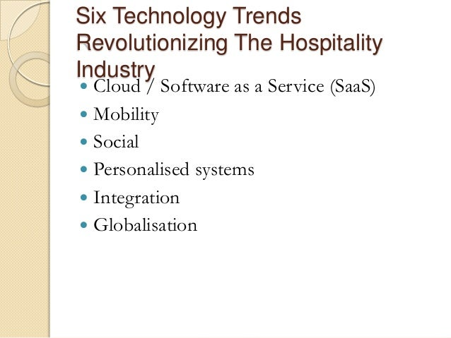 an emerging trend in hospitality and tourism But they had not updated the hospitality trends, so we took it upon  traits and  habits—they travel a lot are early adopters of technology like.