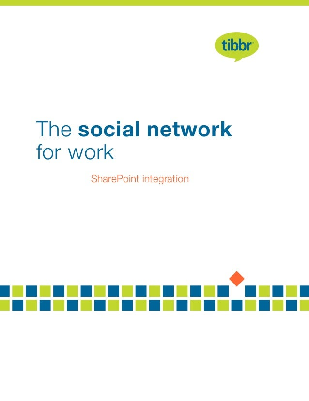 The social network for work SharePoint integration