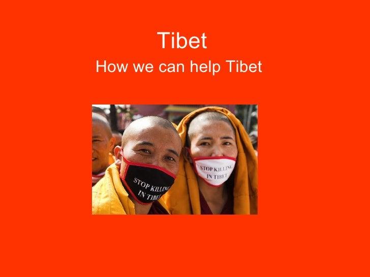 Tibet How we can help Tibet