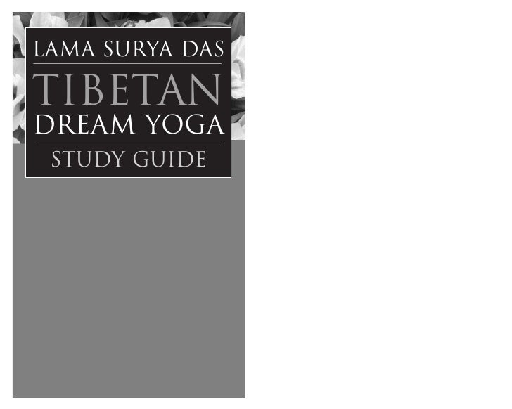 Tibetan dream yoga   study guide - 22 pages