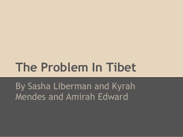 Tibet problems
