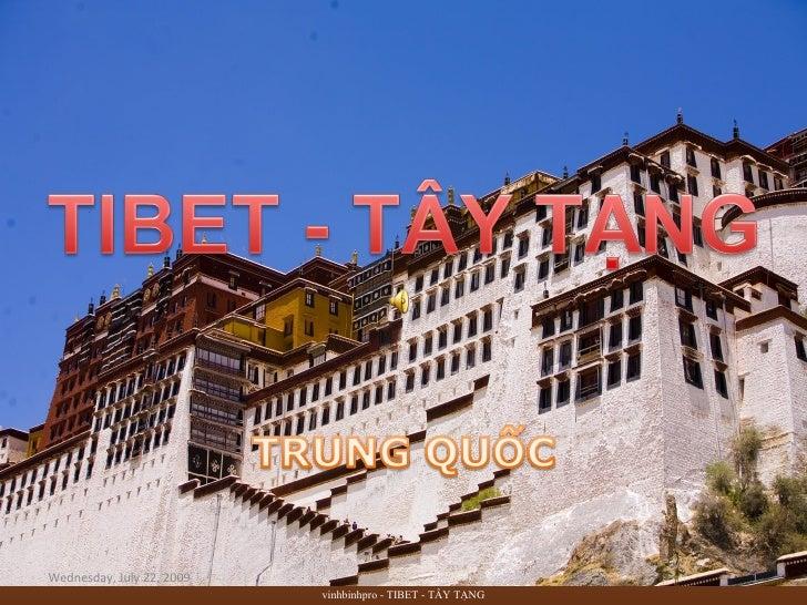 Tibet –TAY TANG