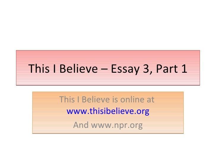 I believe essays npr