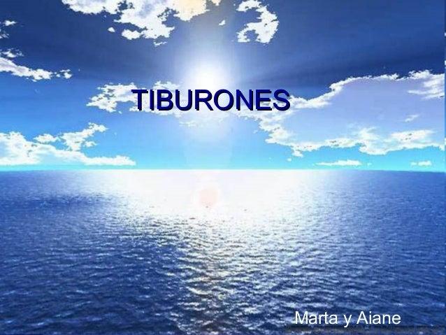 TIBURONES            Marta y Aiane