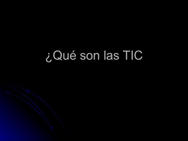 ¿Qué son las TIC