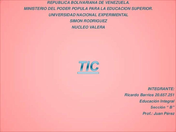 REPUBLICA BOLIVARIANA DE VENEZUELA.MINISTERIO DEL PODER POPULA PARA LA EDUCACION SUPERIOR.          UNIVERSIDAD NACIONAL E...