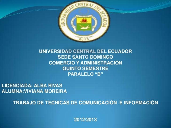 UNIVERSIDAD CENTRAL DEL ECUADOR                  SEDE SANTO DOMINGO               COMERCIO Y ADMINISTRACIÓN               ...