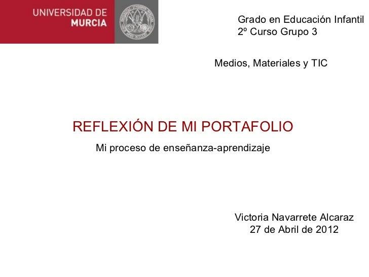 Grado en Educación Infantil                              2º Curso Grupo 3                         Medios, Materiales y TIC...
