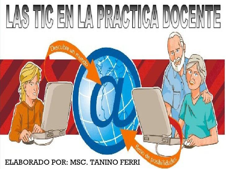 ELABORADO POR: MSC. TANINO FERRI