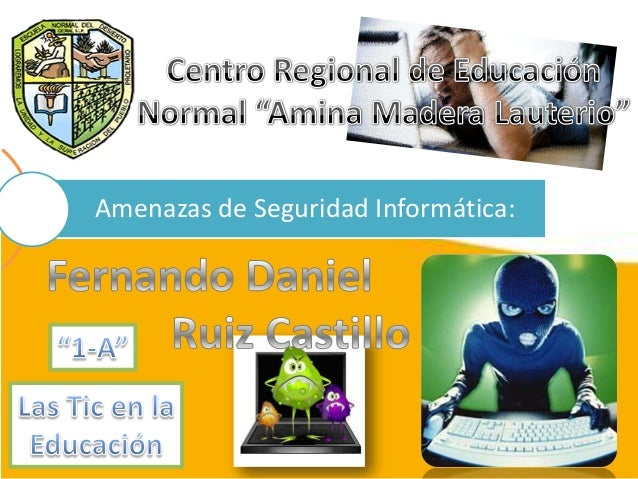 Amenazas de Seguridad Informática: