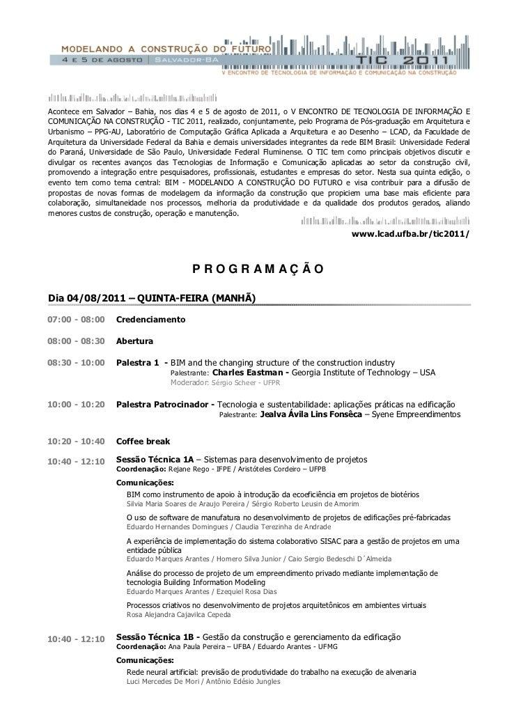 Acontece em Salvador – Bahia, nos dias 4 e 5 de agosto de 2011, o V ENCONTRO DE TECNOLOGIA DE INFORMAÇÃO ECOMUNICAÇÃO NA C...
