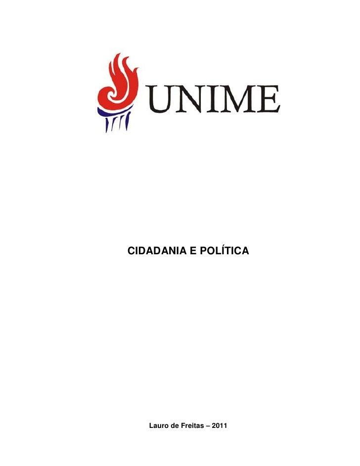 CIDADANIA E POLÍTICA   Lauro de Freitas – 2011