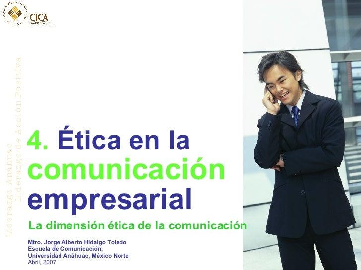 éTica De La Comunicacin Muy Bueno Pa Rse
