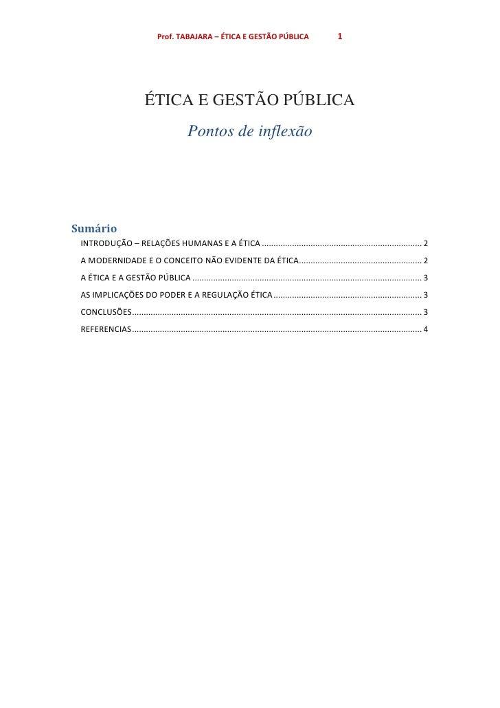 Prof. TABAJARA – ÉTICA E GESTÃO PÚBLICA                                 1                          ÉTICA E GESTÃO PÚBLICA ...
