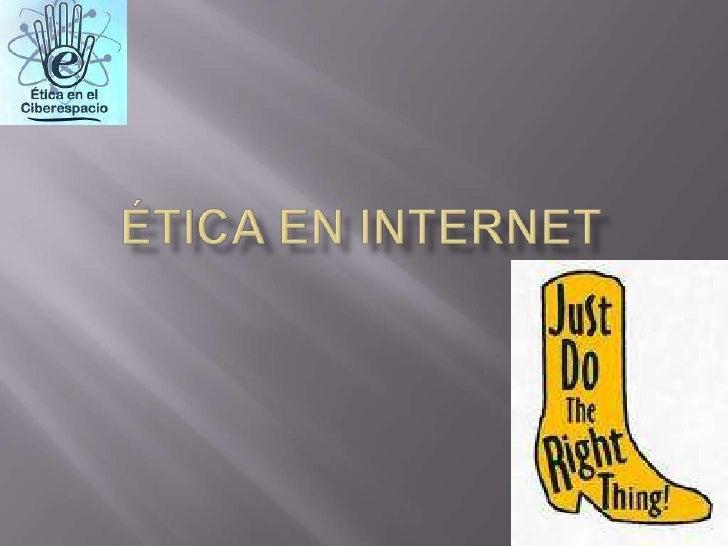 Ética en Internet<br />