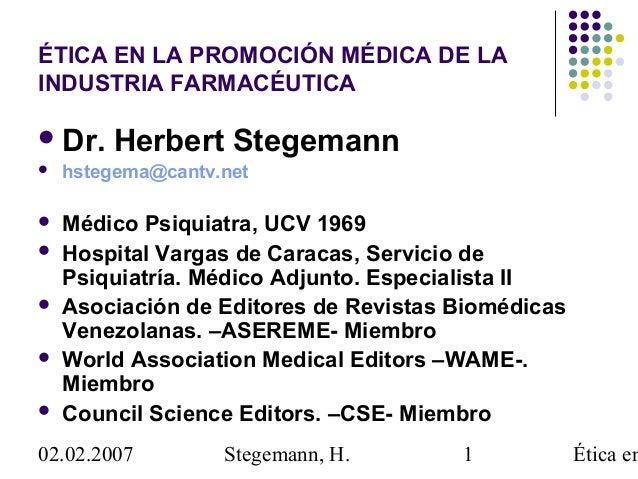 éTica en la promoción médica de la industria 02.02.2007